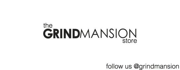 GRIND MANSION STORE